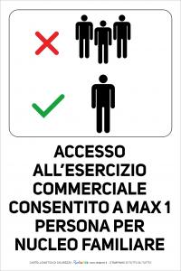 Cartello Accesso consentito a 1 solo componente del nucleo familiare