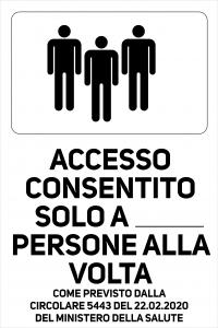 Cartello Accesso consentito Tot. Persone alla Volta