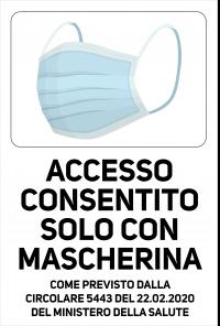 Cartello Accesso consentito Solo con Mascherina
